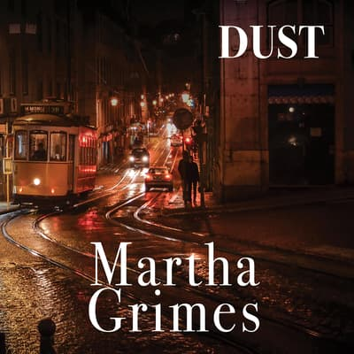 Dust by Martha Grimes audiobook