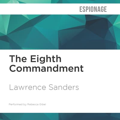 The Eighth Commandment by Lawrence Sanders audiobook