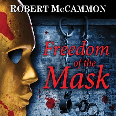 Freedom of the Mask by Robert McCammon audiobook
