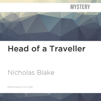 Head of a Traveller by Nicholas Blake audiobook