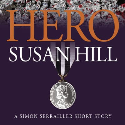 Hero by Susan Hill audiobook