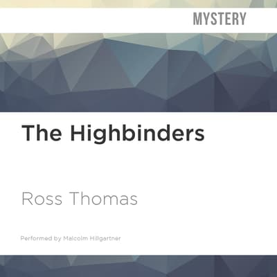 The Highbinders by Ross Thomas audiobook