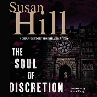 The Soul of Discretion by Susan Hill audiobook