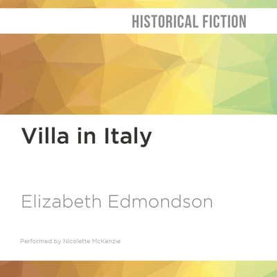 The Villa in Italy by Elizabeth Edmondson audiobook