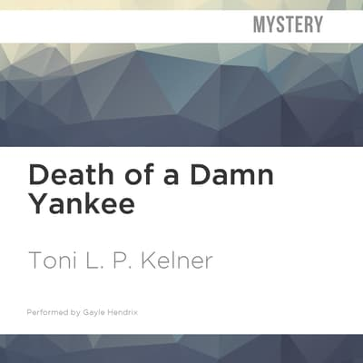 Death of a Damn Yankee by Toni L. P. Kelner audiobook