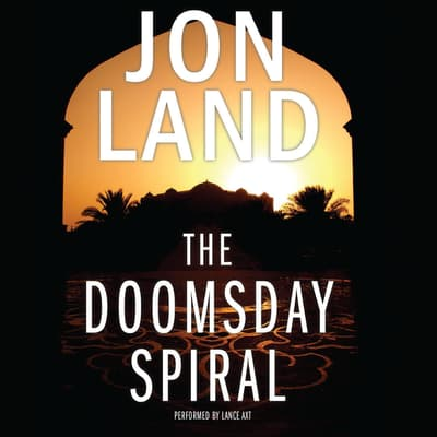 The Doomsday Spiral by Jon Land audiobook