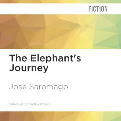 The Elephant's Journey by José Saramago audiobook