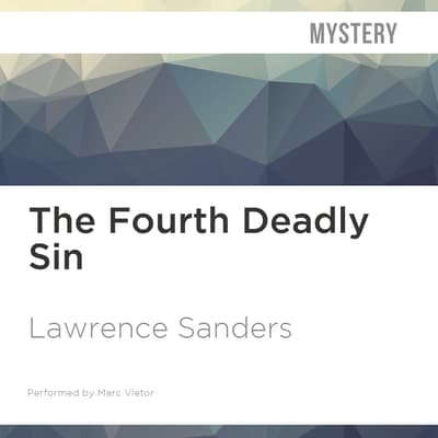 The Fourth Deadly Sin by Lawrence Sanders audiobook