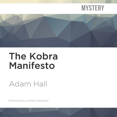 The Kobra Manifesto by Adam Hall audiobook