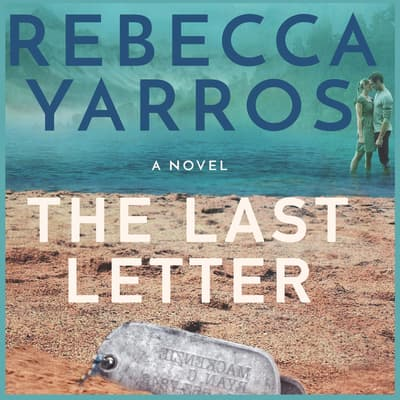 The Last Letter by Rebecca Yarros audiobook