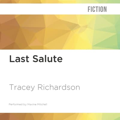 Last Salute by Tracey Richardson audiobook