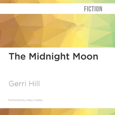 The Midnight Moon by Gerri Hill audiobook
