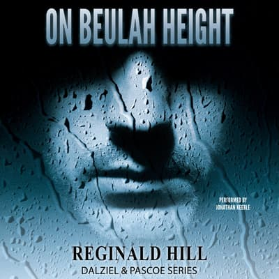On Beulah Height by Reginald Hill audiobook