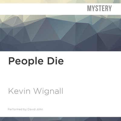 People Die by Kevin Wignall audiobook