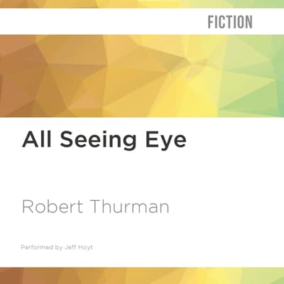 All Seeing Eye by Robert Thurman audiobook
