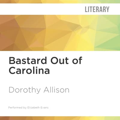 Bastard Out of Carolina by Dorothy Allison audiobook