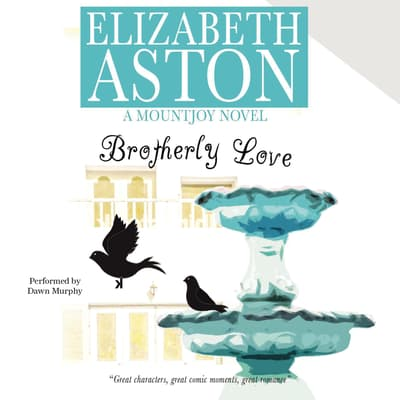 Brotherly Love by Elizabeth Aston audiobook