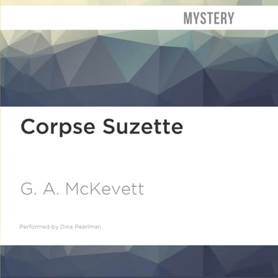Corpse Suzette by G. A. McKevett audiobook