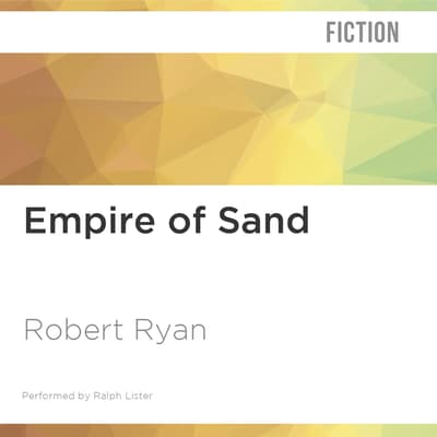 Empire of Sand by Robert Ryan audiobook