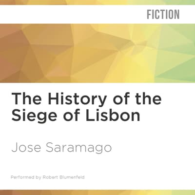 The History of the Siege of Lisbon by José Saramago audiobook