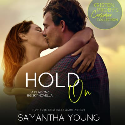 Hold On by Samantha Young audiobook