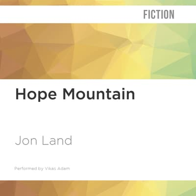 Hope Mountain by Jon Land audiobook