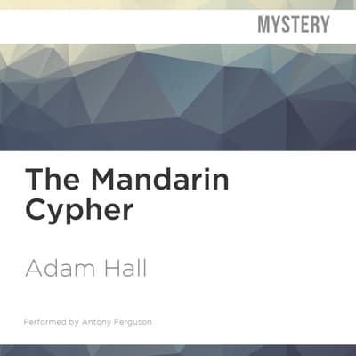 The Mandarin Cypher by Adam Hall audiobook