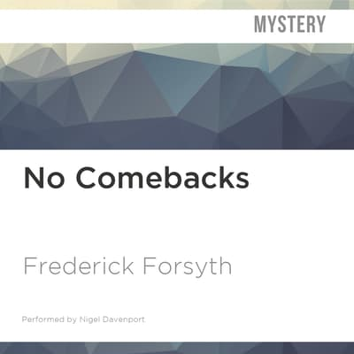 No Comebacks by Frederick Forsyth audiobook