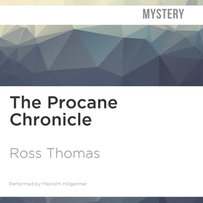 The Procane Chronicle by Ross Thomas audiobook