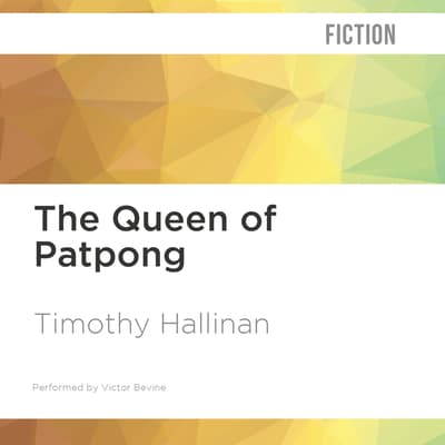 The Queen of Patpong by Timothy Hallinan audiobook