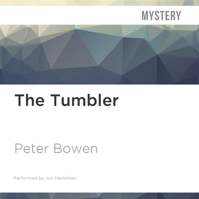 The Tumbler by Peter Bowen audiobook