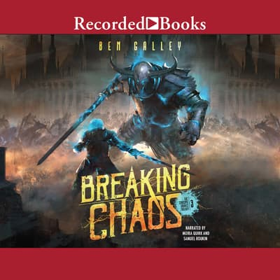 Breaking Chaos by Ben Galley audiobook