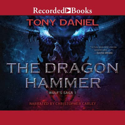 The Dragon Hammer by Tony Daniel audiobook