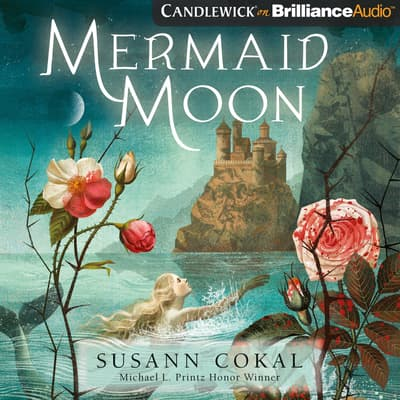 Mermaid Moon by Susann Cokal audiobook