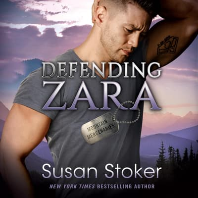Defending Zara by Susan Stoker audiobook