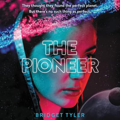 The Pioneer by Bridget Tyler audiobook
