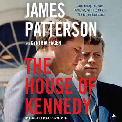 The House of Kennedy by James Patterson audiobook