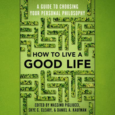 How to Live a Good Life by Massimo Pigliucci audiobook