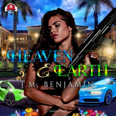 Heaven & Earth by J. M. Benjamin audiobook
