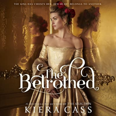 The Betrothed by Kiera Cass audiobook