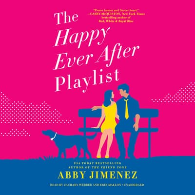 The Happy Ever After Playlist by Abby Jimenez audiobook