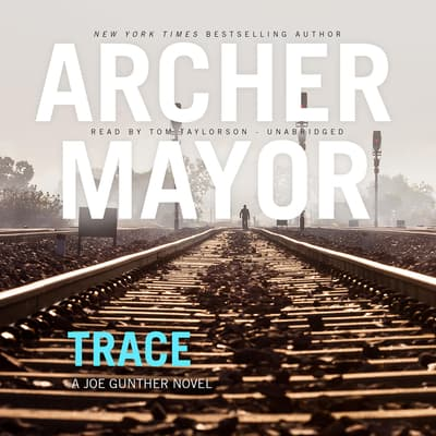 Trace by Archer Mayor audiobook