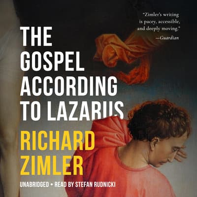The Gospel According to Lazarus by Richard Zimler audiobook