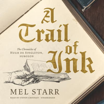 A Trail of Ink by Mel Starr audiobook