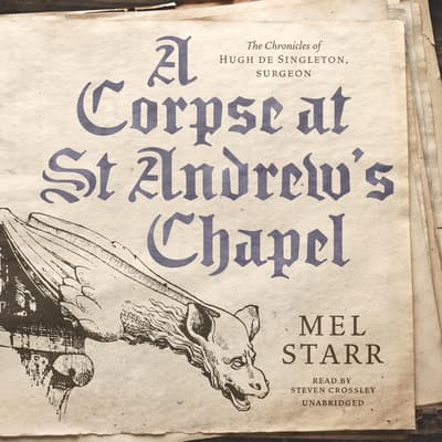 A Corpse at St Andrew's Chapel by Mel Starr audiobook