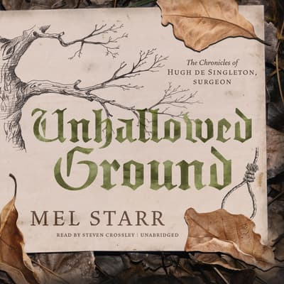 Unhallowed Ground by Mel Starr audiobook