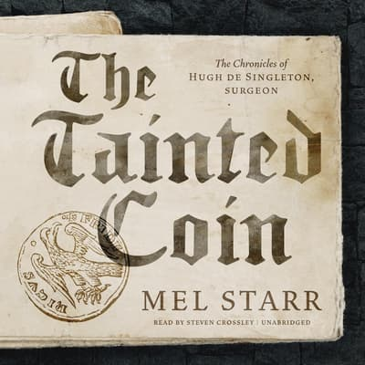 The Tainted Coin by Mel Starr audiobook