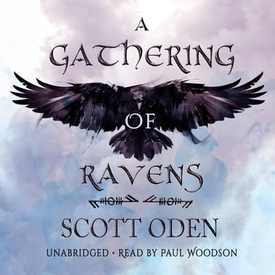 A Gathering of Ravens by Scott Oden audiobook