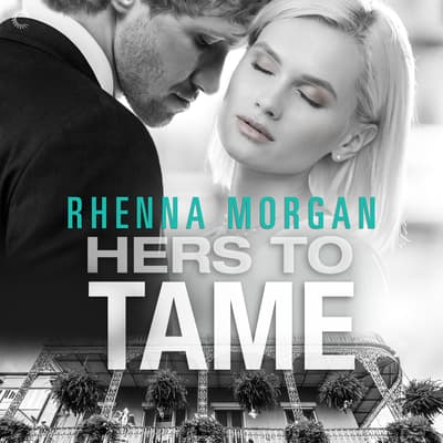 Hers to Tame by Rhenna Morgan audiobook