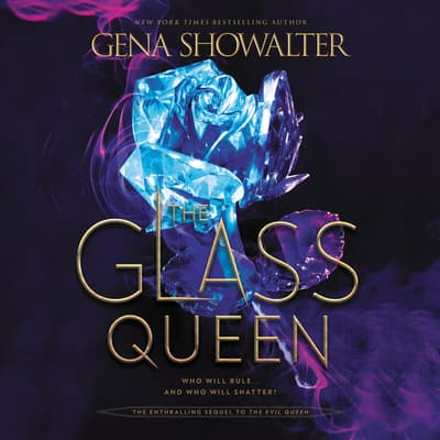 The Glass Queen by Gena Showalter audiobook